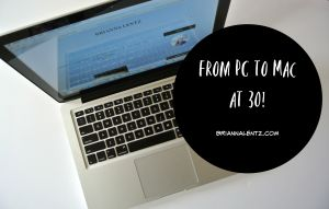 From PC to Mac at 30!