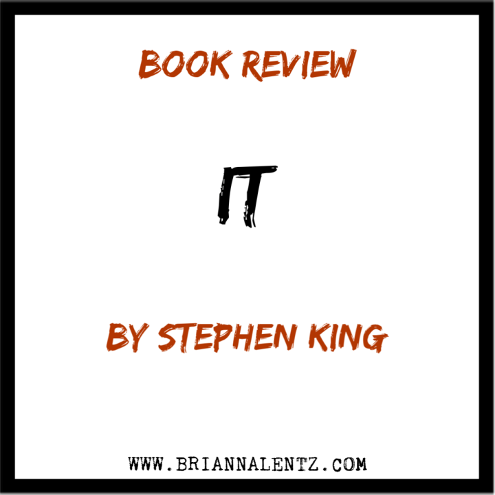 Book Review: IT by Stephen King