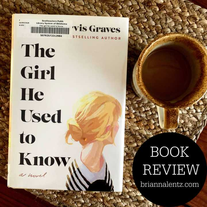 Book Review: The Girl He Used to Know by Tracey Garvis Graves