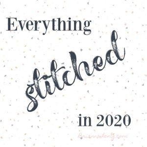 Everything Brianna Lentz Stitched in 2020