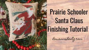 Brianna Lentz 2020 Prairie Schooler Cross Stitch Finish Featured Image