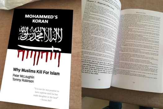 Mohammed's Koran by Peter McLoughlin and Tommy Robinson: How long before they come looking for copies of this dangerous and subversive copy of the entire Koran and want to burn it?