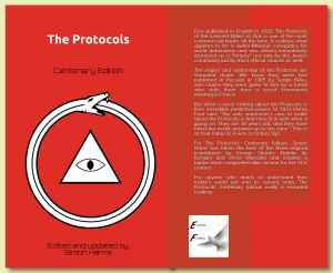 """First published in English in 1920, The Protocols of the Learned Elders of Zion is one of the most controversial books of all the time. It outlines what appears to be a Judeo-Masonic conspiracy for world domination and was almost immediately dismissed as a """"forgery"""" not only by the Jewish community but by most official sources as well. The origins and authorship of the Protocols are shrouded doubt. We know they were first published in Russian in 1905 by Sergei Nilus, who claims they were given to him by a friend who stole them from a secret Freemason meeting in France. But what is most striking about the Protocols is their incredible predictive power. In 1921 Henry Ford said, """"The only statement I care to make about the Protocols is that they fit in with what is going on. They are 16 years old, and they have fitted the world situation up to this time."""" This is as true today as it was a century ago. For The Protocols: Centenary Edition, Simon Harris has taken the best of the three original translations by George Shanks, Natalie de Borgory and Victor Marsden and created a tighter more comprehensible version for the 21st century. For anyone who wants to understand how today's world got into its current state, The Protocols: Centenary Edition really is essential reading."""