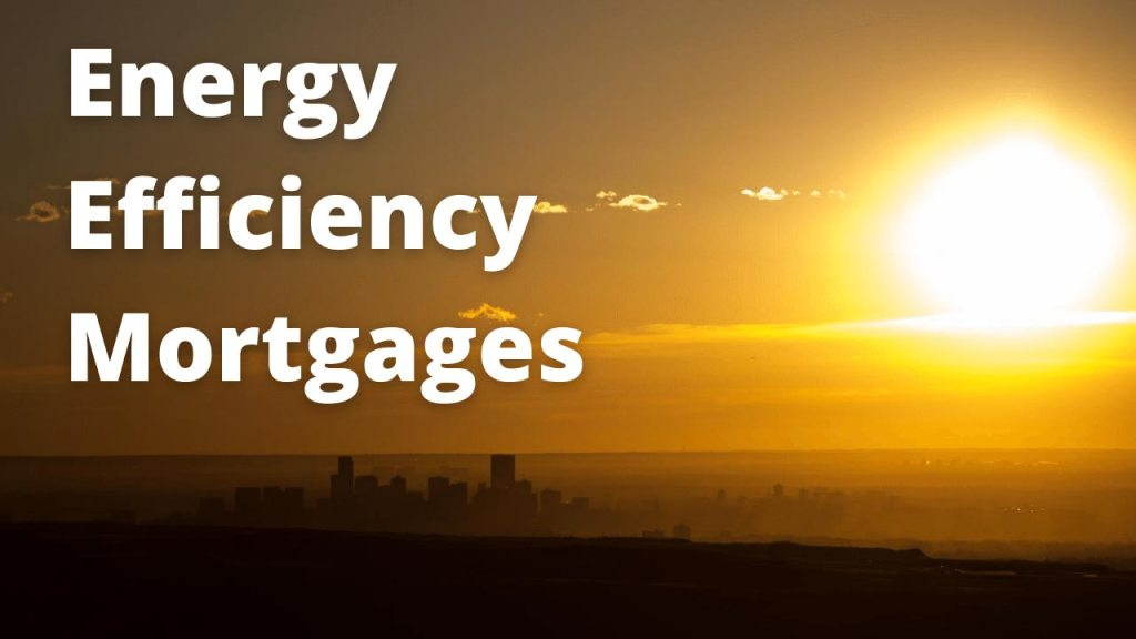 Energy Efficiency Mortgages words over an image of the sun setting in Denver, CO