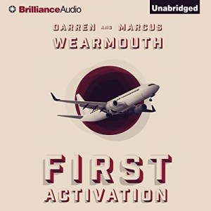 Audiobook Review: First Activation by Darren & Marcus Wearmouth (Narrated by James Langton)