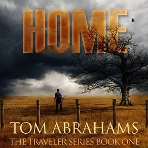 Audiobook: Home (Traveler #1) by Tom Abrahams [Narrated by Kevin Pierce]