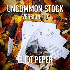 Audiobook: Uncommon Stock (Version 1.0) (Uncommon Stock #1) by Eliot Peper (Narrated by Jennifer O'Donnell)