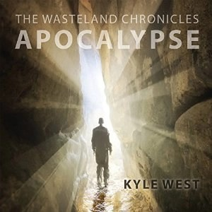 Audiobook: Apocalypse by Kyle West (Narrated by Graham Halstead)