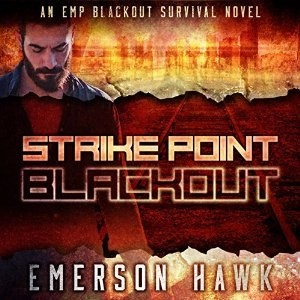 Audiobook: Blackout (Strike Point #1) by Emerson Hawk (Narrated by Kevin Pierce)