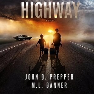 Audiobook: Highway by John Q. Prepper and M.L. Banner (Narrated by Mikael Naramore)
