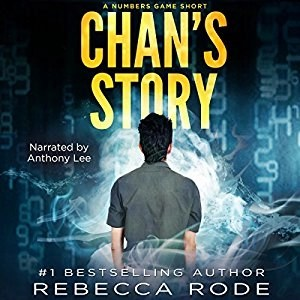 Audiobook: Chan's Story by Rebecca Rode (Narrated by Anthony Lee)