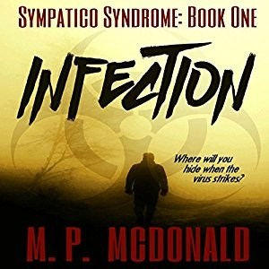 Infection by M.P. McDonald (Narrated by Scott Berrier)