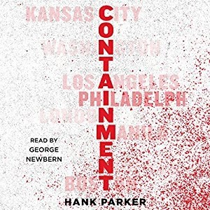 Audiobook: Containment by Hank Parker (Narrated by George Newbern)