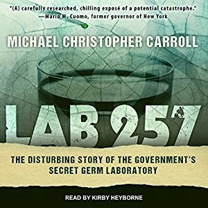 Audiobook: Lab 257 by Michael Christopher Carroll (Narrated by Kirby Heyborne)