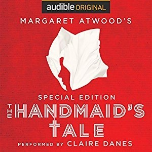 Audiobook: The Handmaid's Tale (Special Edition) by Margaret Atwood (Narrated by Claire Danes)