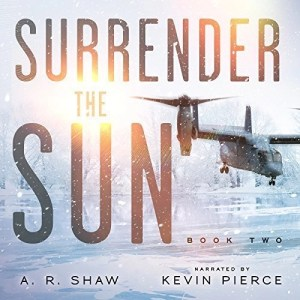 Sanctuary (Surrender The Sun #2) by A.R. Shaw (Narrated by Kevin Pierce)