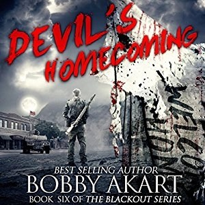 Audiobook: Devil's Homecoming (Blackout #6) by Bobby Akart (Narrated by John David Farrell)