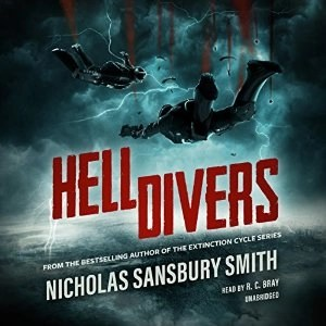 Audiobook: Hell Divers (Hell Divers #1) by Nicholas Sansbury Smith (Narrated by R.C. Bray)