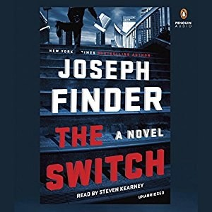 Audiobook: The Switch by Joseph Finder (Narrated by Steven Kearney)