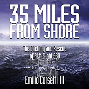 Audiobook: 35 Miles from Shore by Emilio Corsetti III (Narrated by Fred Filbrich)