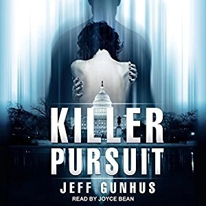 Audiobook: Killer Pursuit by Jeff Gunhus (Narrated by Joyce Bean)