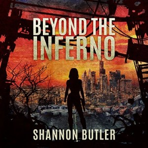 Audiobook: Beyond The Inferno by Shannon Butler (Narrated by Erin Rieman)