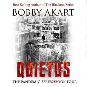 Audiobook: Quietus (Pandemic Series #4) by Bobby Akart (Narrated by John David Farrell and Kris Adams)