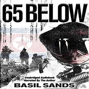 Audibook: 65 Below by Basil Sands (Narrated by the author)