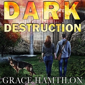 Audiobook: Dark Destruction (EMP Lodge #4) by Grace Hamilton (Narrated by Andrew Tell)