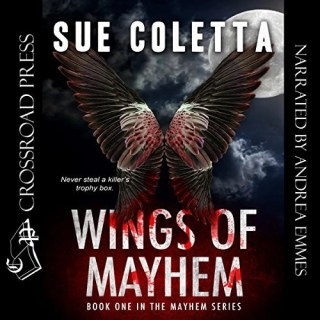 Audiobook: Wings of Mayhem by Sue Coletta (Narrated by Andrea Emmes)