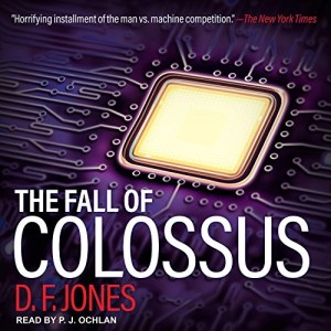 Audiobook: The Fall of Colossus by D.F. Jones (Narrated by PJ Ochlan)