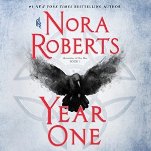 Audiobook: Year One by Nora Roberts (Narrated by Julia Whelan)