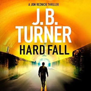 Audiobook: Hard Fall by J.B. Turner (Narrated by Jeffrey Kafer)