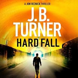Hard Fall (Jon Reznick #5) by J.B. Turner (Narrated by Jeffrey Kafer)