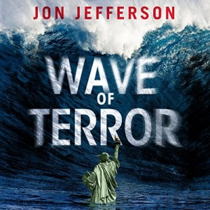 Audiobook: Wave of Terror by Jon Jefferson (Narrated by Amy Landon)