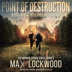 Audiobook: Point of Destruction by Max Lockwood (Narrated by Chris Andrew Ciulla)