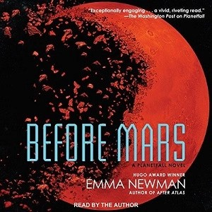Audiobook: Before Mars by Emma Newman (Narrated by Emma Newman)