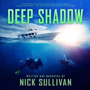 Deep Shadow by Nick Sullivan (Narrated by Nick Sullivan)