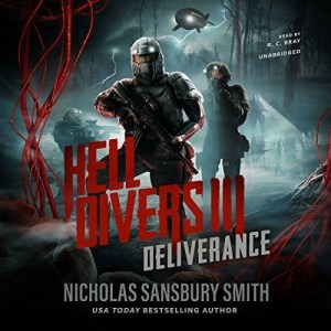 Audiobook: Hell Divers III: Deliverance by Nicholas Sansbury Smith (Narrated by R.C. Bray)