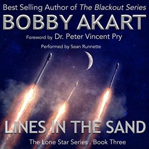Audiobook: Lines in the Sand by Bobby Akart (Narrated by Sean Runnette)