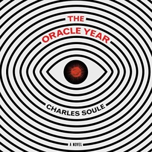 Audiobook: The Oracle Year by Charles Soule (Narrated by Charlie Thurston)