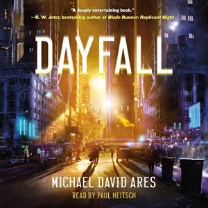 Audiobook: Dayfall by Michael David Ares (Narrated by Paul Heitsch)