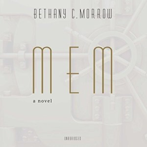 Audiobook: MEM by Bethany C. Morrow (Narrated by Soneela Nankani)