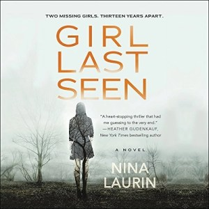 Audiobook: Girl Last Seen by Nina Laurin (Narrated by Vanessa Johansson)