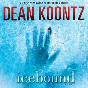 Audiobook: Icebound by Dean Koontz (Narrated by Jim Frangione)