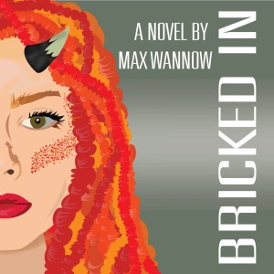 Audiobook: Bricked In by Max Wannow (Narrated by the Author)
