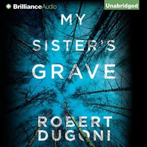 Audiobook: My Sister's Grave by Robert Dugoni (Narrated by Emily Sutton-Smith)