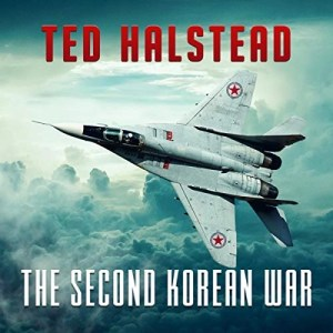Audiobook: The Second Korean War by Ted Halstead (Narrated by Cody Banning)