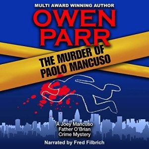 The Murder of Paolo Mancuso by Owen Parr (Narrated by Fred Filbrich)