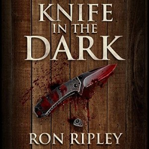 Audiobook: Knife In The Dark (Haunted Collection #6) by Ron Ripley (Narrated by Thom Bowers)